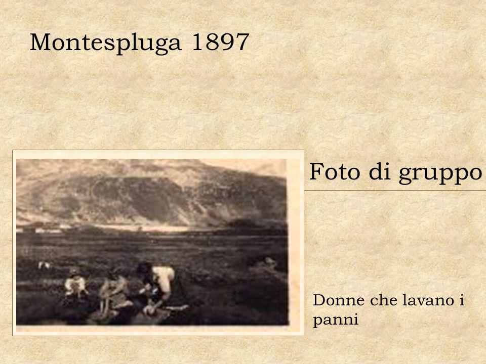 Foto di gruppo Donne che lavano i panni Montespluga 1897