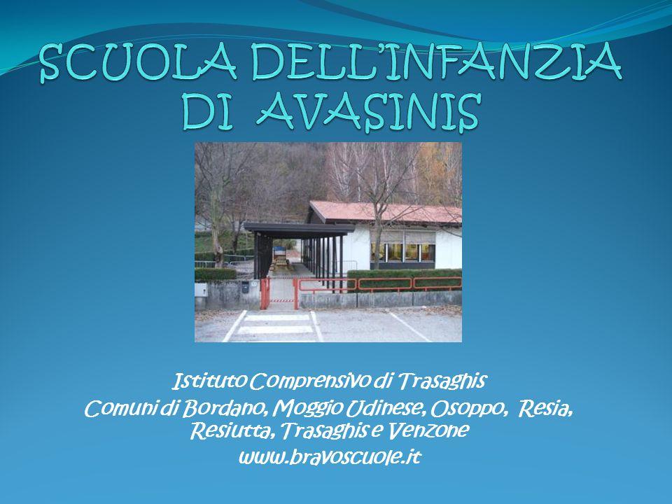 Istituto Comprensivo di Trasaghis Comuni di Bordano, Moggio Udinese, Osoppo, Resia, Resiutta, Trasaghis e Venzone www.bravoscuole.it