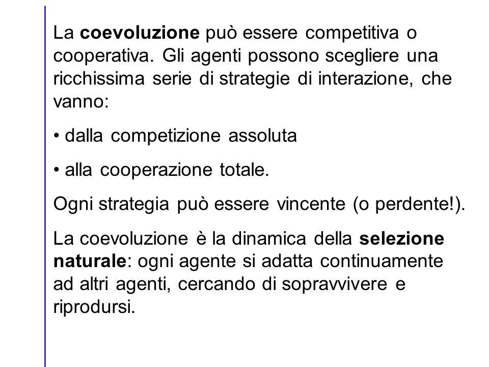 La coevoluzione può essere competitiva o cooperativa. Gli agenti possono scegliere una ricchissima serie di strategie di interazione, che vanno: dalla
