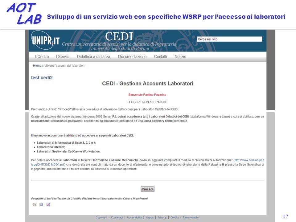 17 AOT LAB LAB Sviluppo di un servizio web con specifiche WSRP per laccesso ai laboratori