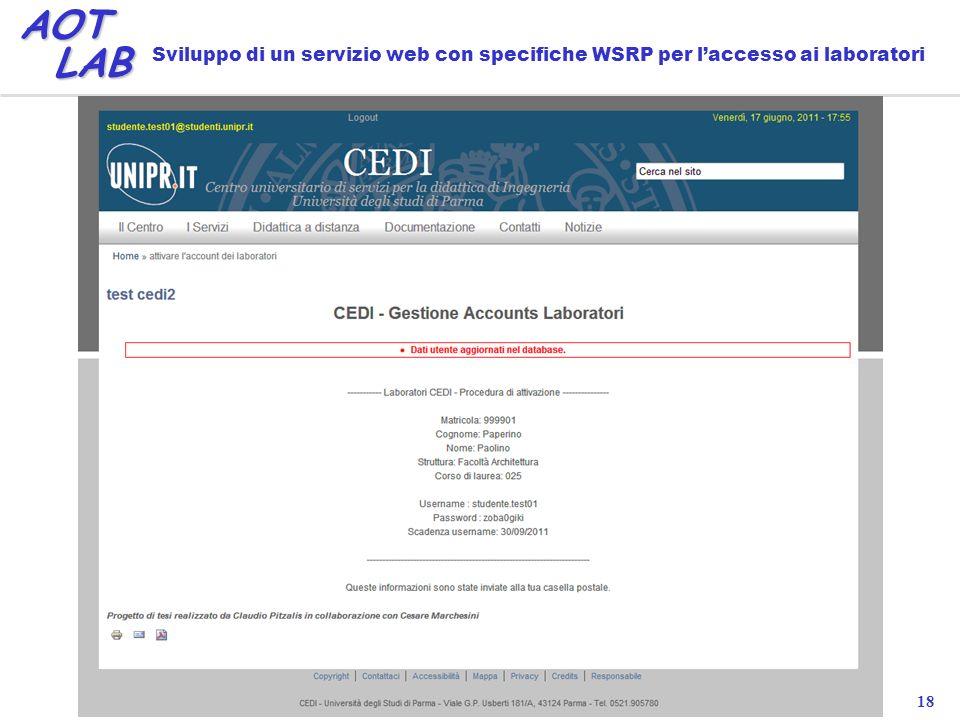 18 AOT LAB LAB Sviluppo di un servizio web con specifiche WSRP per laccesso ai laboratori