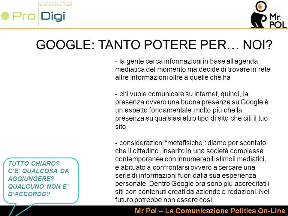 GOOGLE: TANTO POTERE PER… NOI.