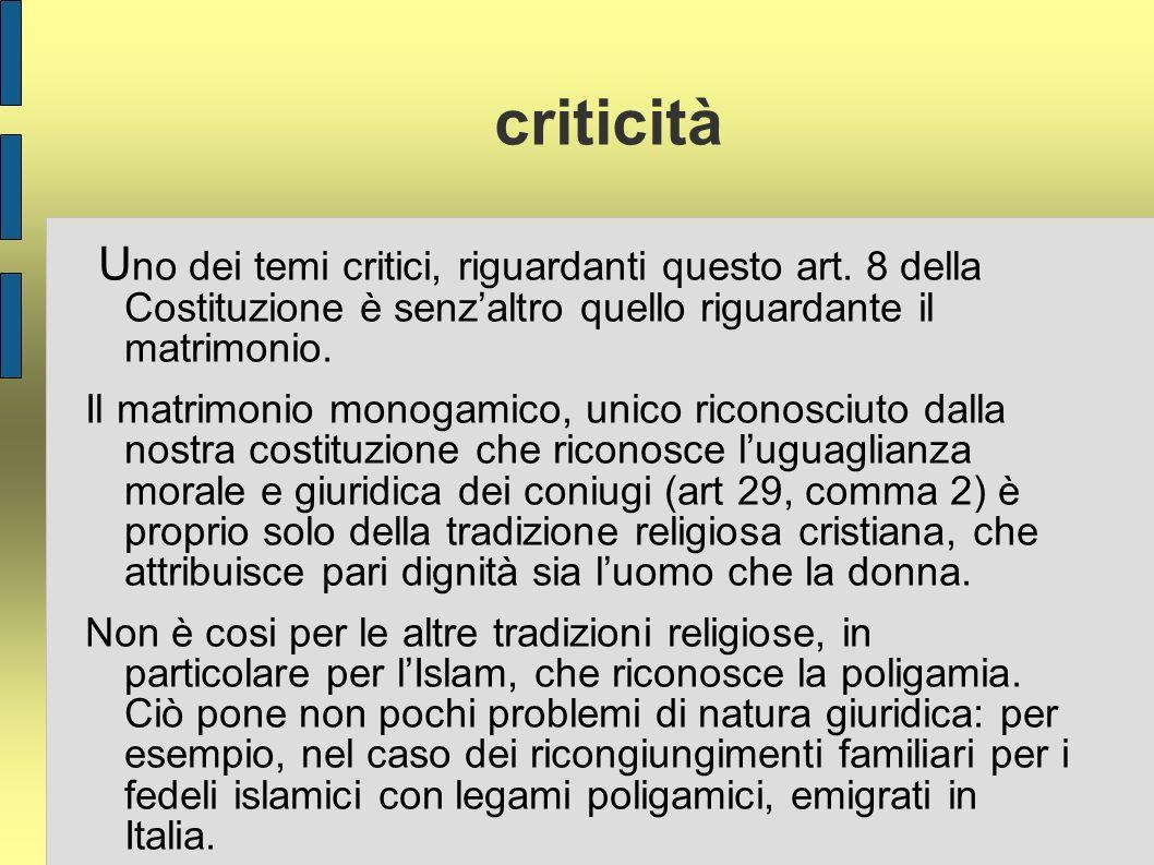 criticità U no dei temi critici, riguardanti questo art.