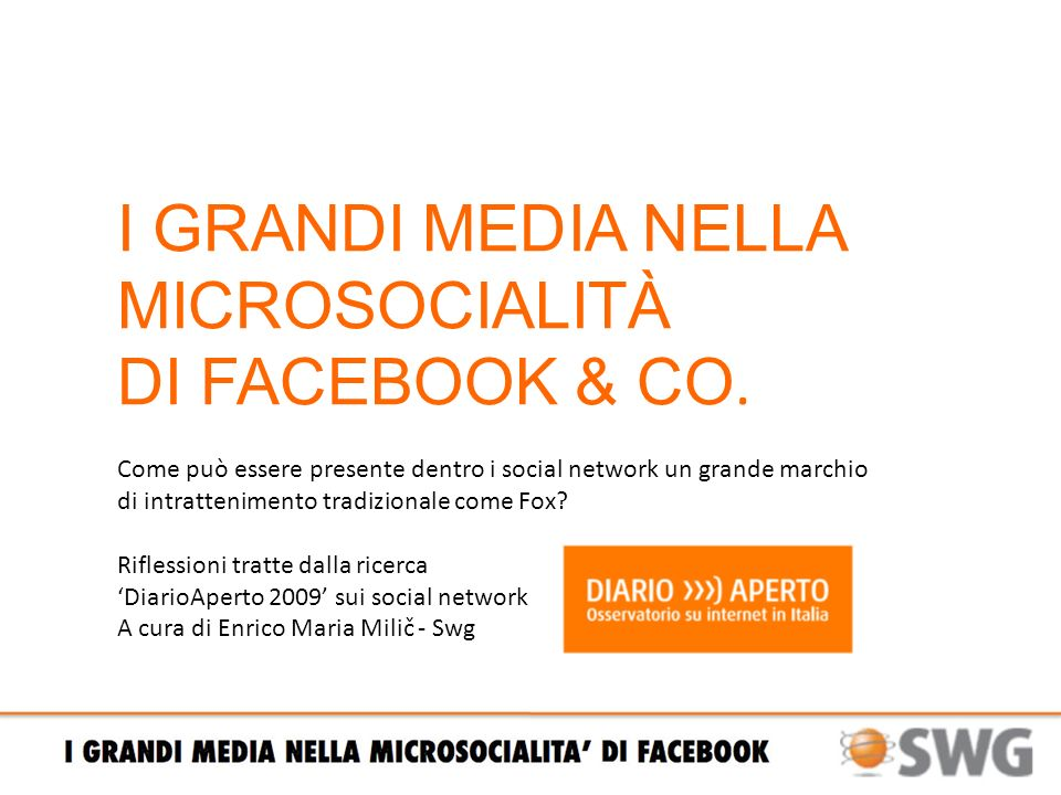 I GRANDI MEDIA NELLA MICROSOCIALITÀ DI FACEBOOK & CO.
