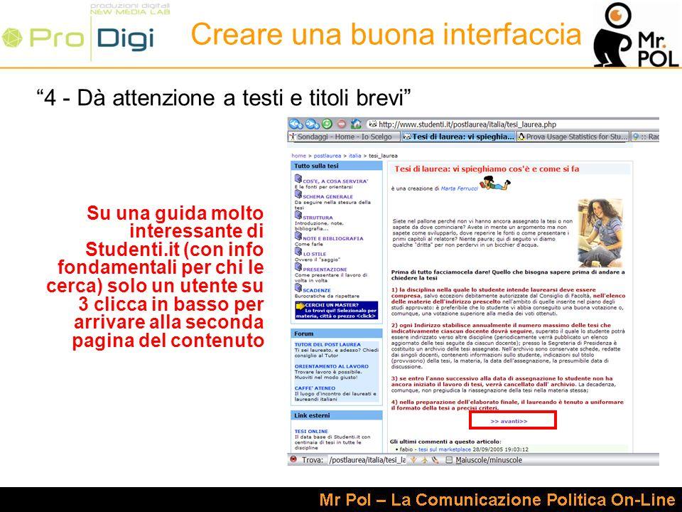 4 - Dà attenzione a testi e titoli brevi Su una guida molto interessante di Studenti.it (con info fondamentali per chi le cerca) solo un utente su 3 c