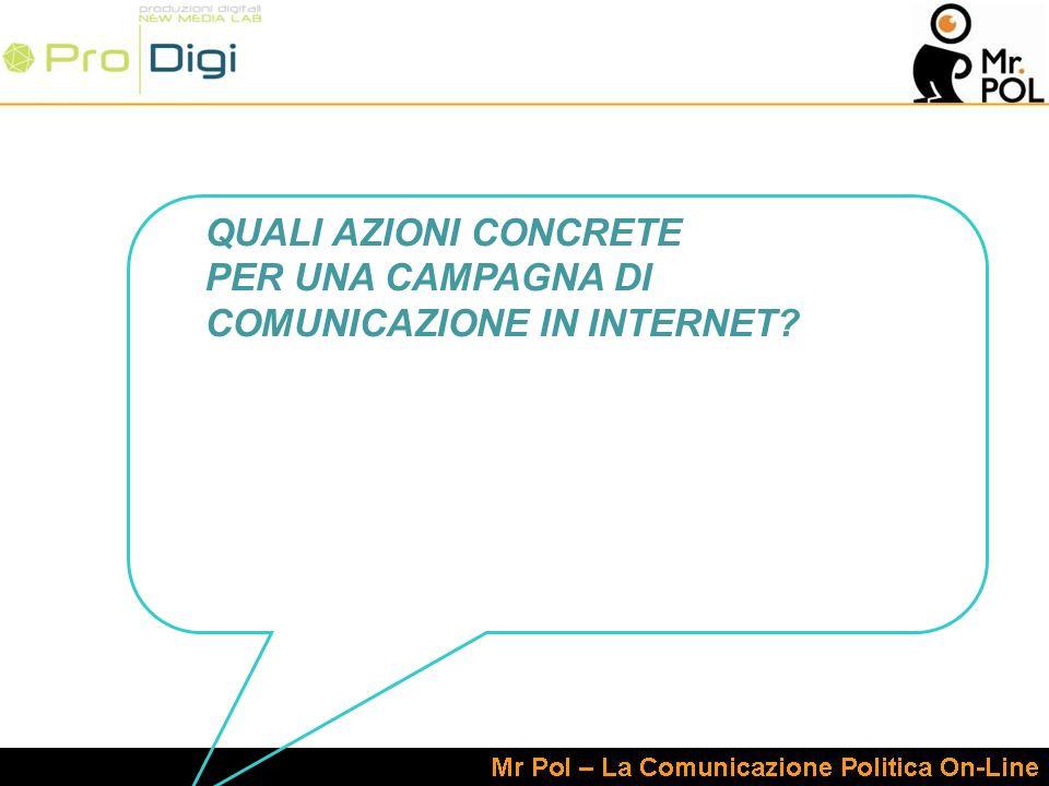 QUALI AZIONI CONCRETE PER UNA CAMPAGNA DI COMUNICAZIONE IN INTERNET