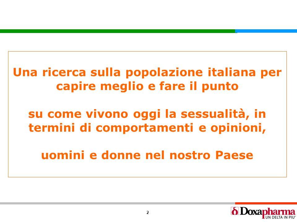2 Una ricerca sulla popolazione italiana per capire meglio e fare il punto su come vivono oggi la sessualità, in termini di comportamenti e opinioni,