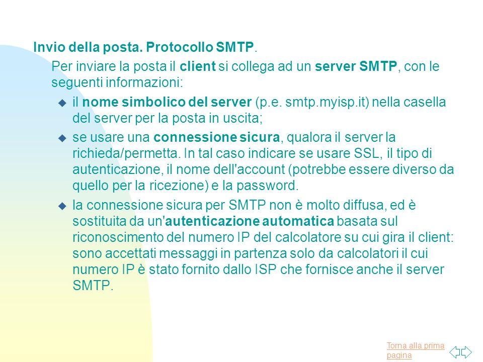 Torna alla prima pagina Invio della posta.Protocollo SMTP.