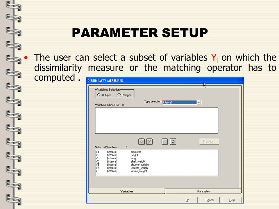 Fare clic per modificare lo stile del titolo dello schema zFare clic per modificare gli stili del testo dello schema ySecondo livello xTerzo livello Quarto livello –Quinto livello 50 PARAMETER SETUP The user can select a subset of variables Y i on which the dissimilarity measure or the matching operator has to computed.