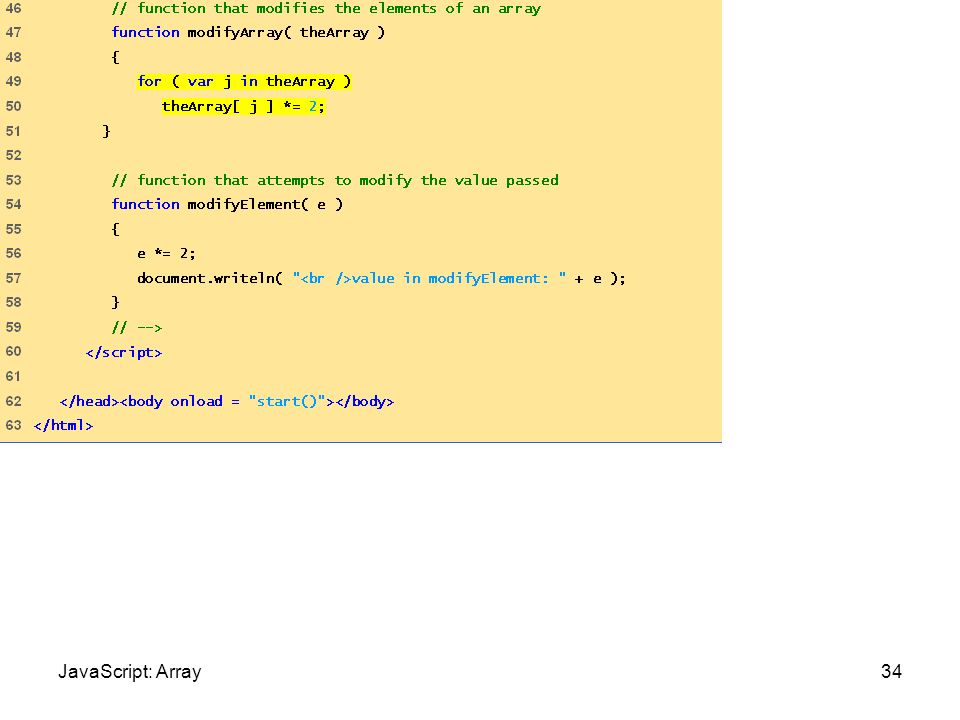 PassArray.html (3 of 3) 34JavaScript: Array