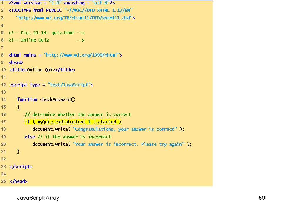 Quiz.html (1 of 2) 59JavaScript: Array
