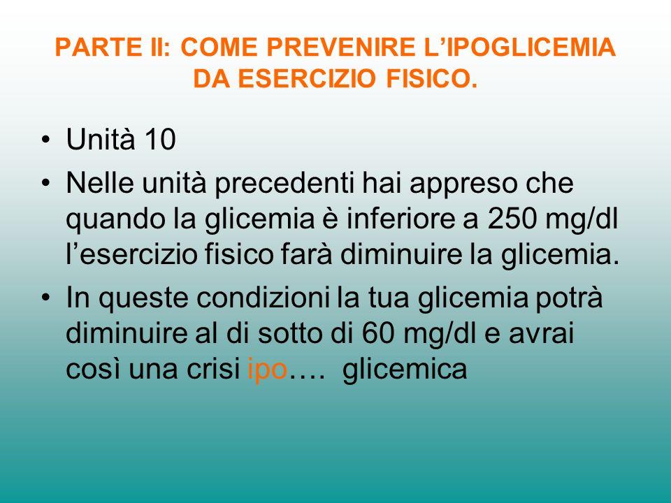 PARTE II: COME PREVENIRE LIPOGLICEMIA DA ESERCIZIO FISICO.