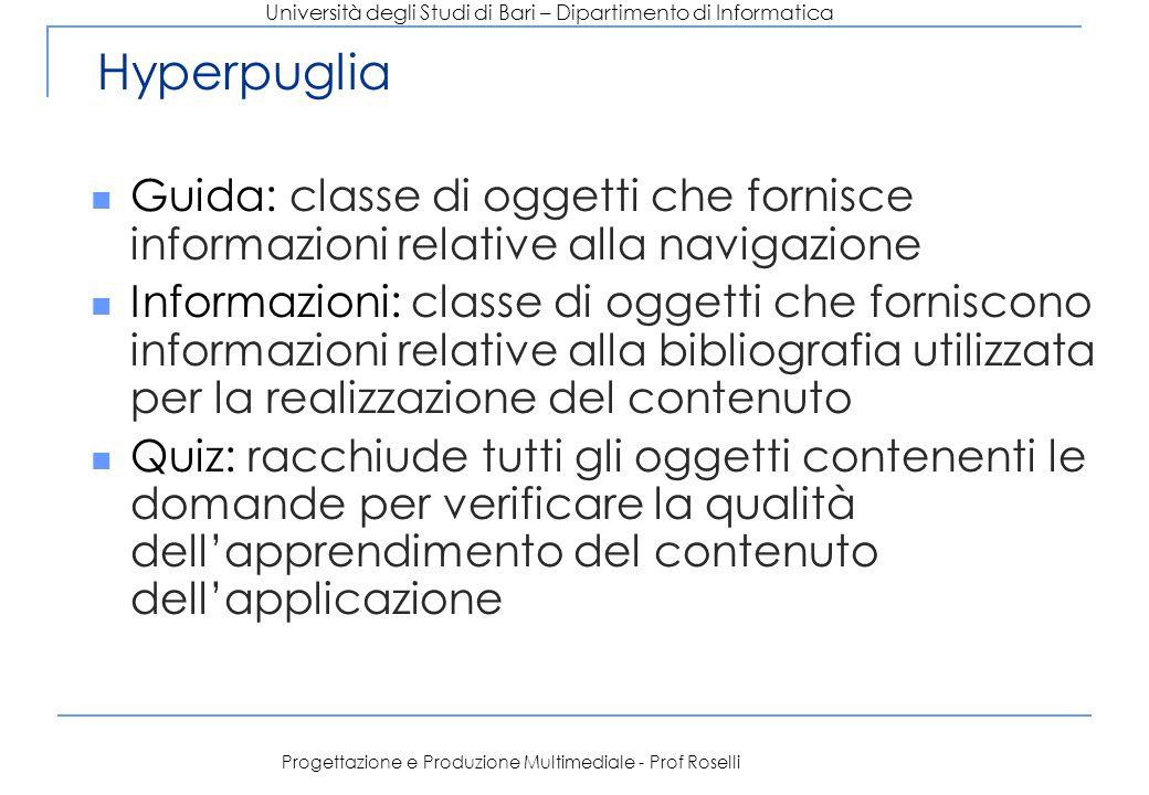 Università degli Studi di Bari – Dipartimento di Informatica Progettazione e Produzione Multimediale - Prof Roselli Hyperpuglia Guida: classe di ogget