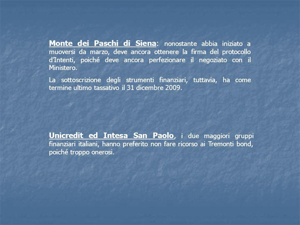 Monte dei Paschi di Siena: nonostante abbia iniziato a muoversi da marzo, deve ancora ottenere la firma del protocollo dIntenti, poiché deve ancora pe