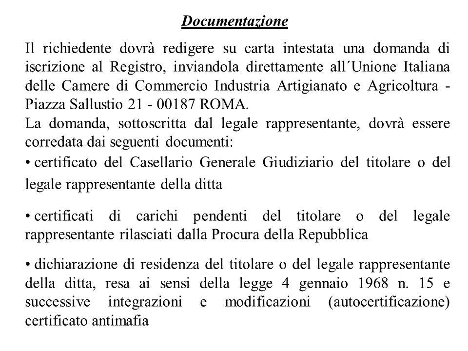 Il richiedente dovrà redigere su carta intestata una domanda di iscrizione al Registro, inviandola direttamente all´Unione Italiana delle Camere di Co