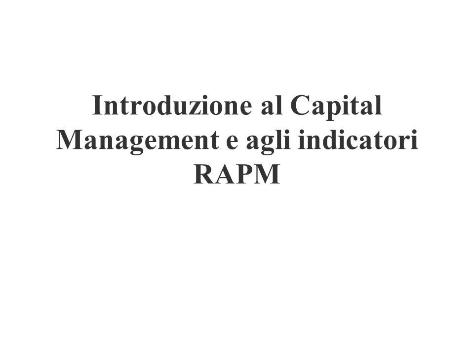 Introduzione al Capital Management e agli indicatori RAPM