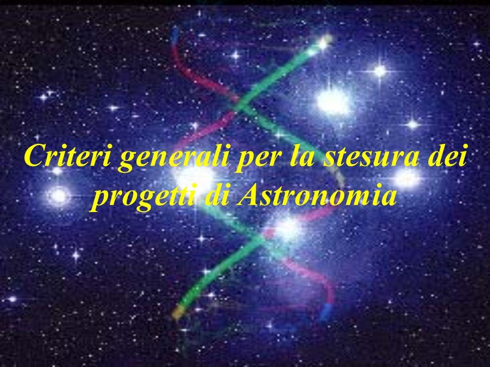 Criteri generali per la stesura dei progetti di Astronomia