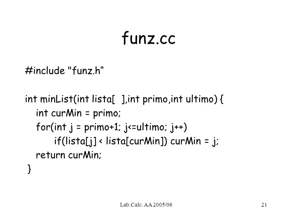 Lab.Calc. AA 2005/0621 funz.cc #include