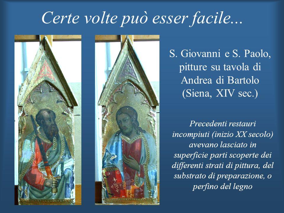 S. Giovanni e S. Paolo, pitture su tavola di Andrea di Bartolo (Siena, XIV sec.) Precedenti restauri incompiuti (inizio XX secolo) avevano lasciato in