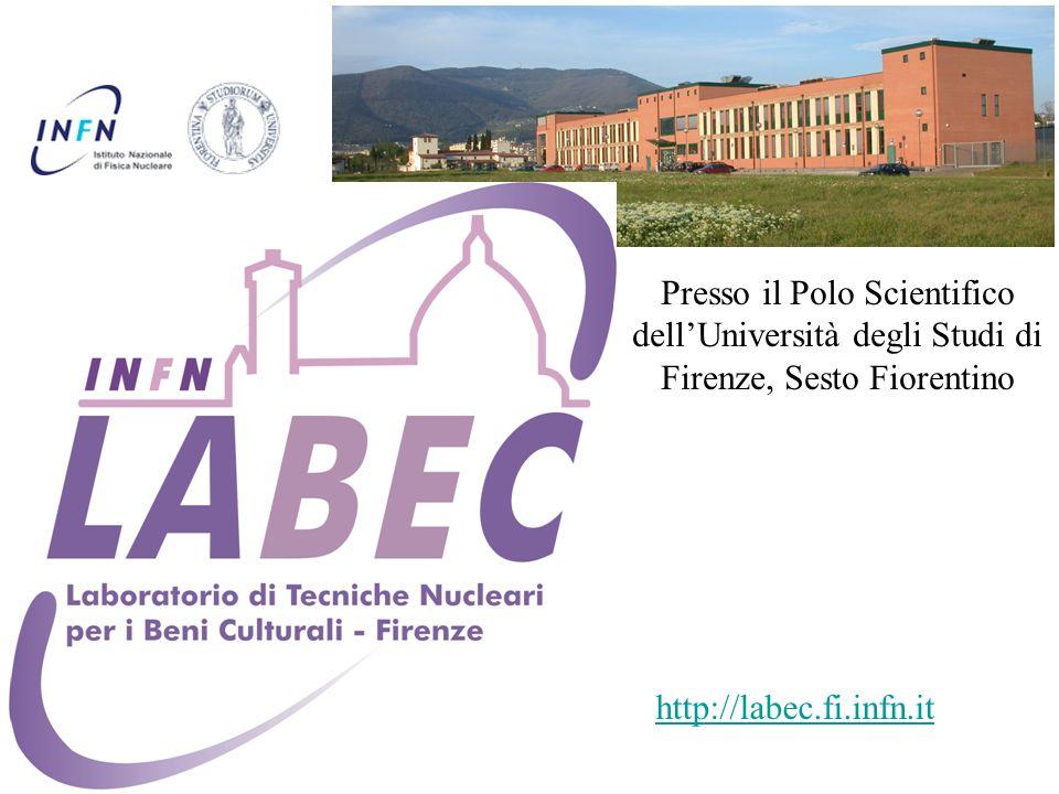 http://labec.fi.infn.it Presso il Polo Scientifico dellUniversità degli Studi di Firenze, Sesto Fiorentino