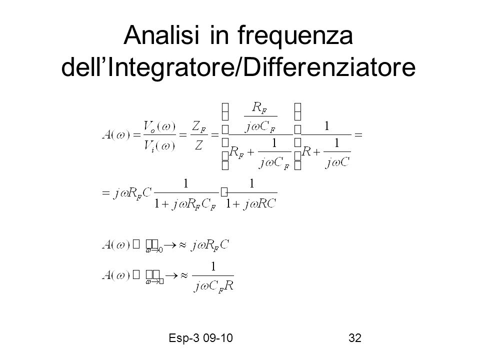 Esp-3 09-1032 Analisi in frequenza dellIntegratore/Differenziatore