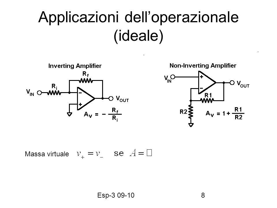 Esp-3 09-109 Applicazioni delloperazionale (cont.) Circuito sommatore di tensioni Questo circuito può essere usato come un DAC se R k =R 0 / 2 k se le tensioni in ingresso rappresentano un numero digitale (linea 0 LSB e linea 3 MSB)