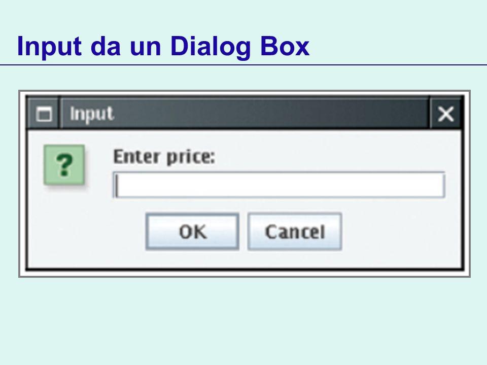 Input da un Dialog Box
