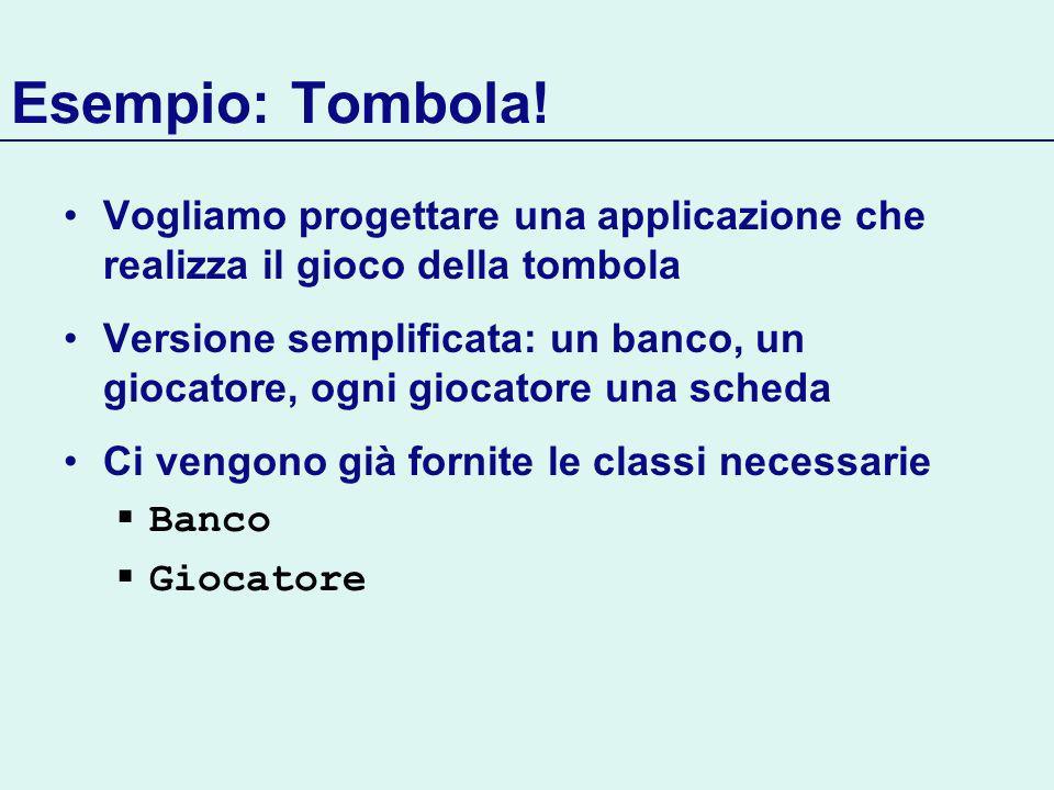 Esempio: Tombola.