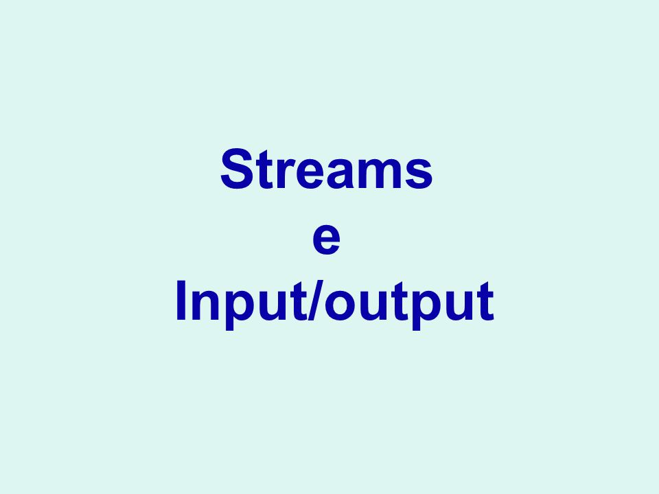 Streams e Input/output