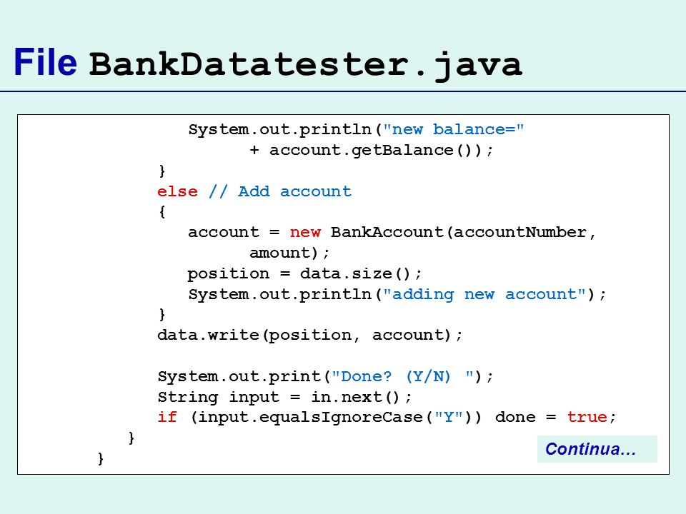 File BankDatatester.java System.out.println(