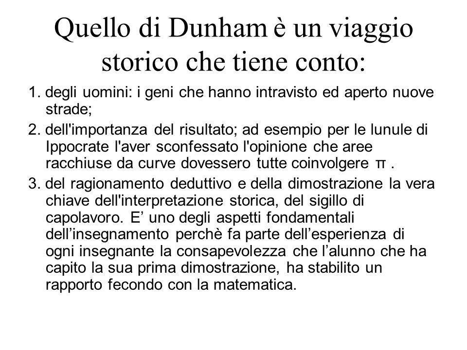 Quello di Dunham è un viaggio storico che tiene conto: 1.