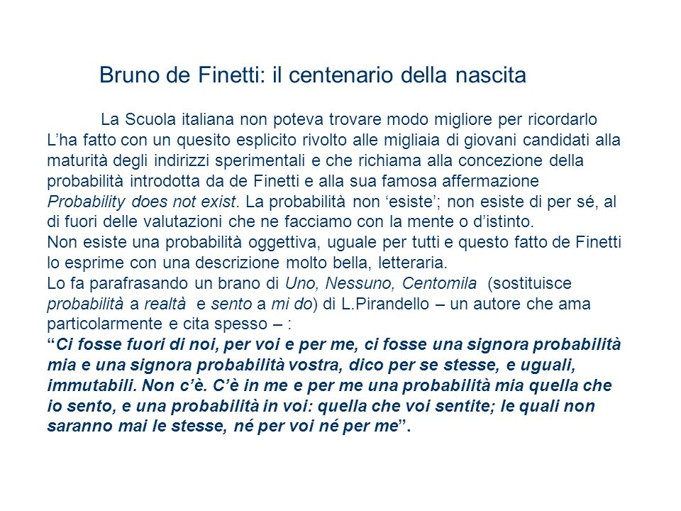 La Scuola italiana non poteva trovare modo migliore per ricordarlo Lha fatto con un quesito esplicito rivolto alle migliaia di giovani candidati alla