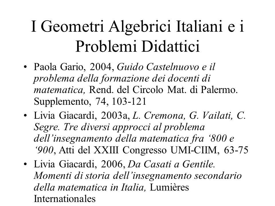 I Geometri Algebrici Italiani e i Problemi Didattici Paola Gario, 2004, Guido Castelnuovo e il problema della formazione dei docenti di matematica, Re