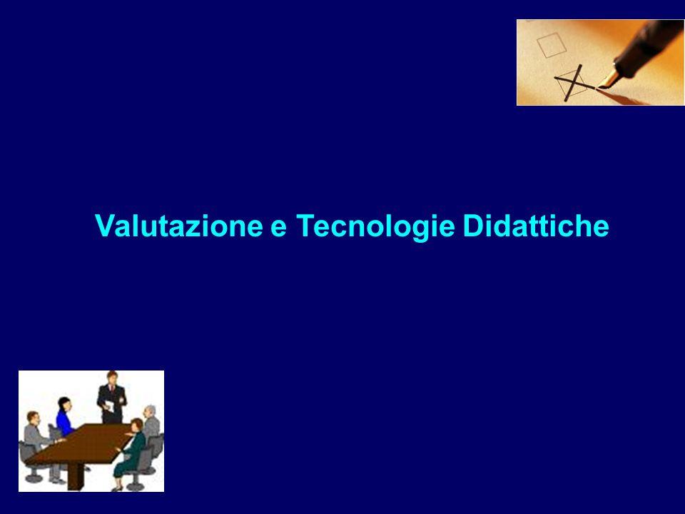 Valutazione e Tecnologie Didattiche
