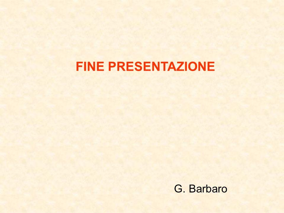 FINE PRESENTAZIONE G. Barbaro
