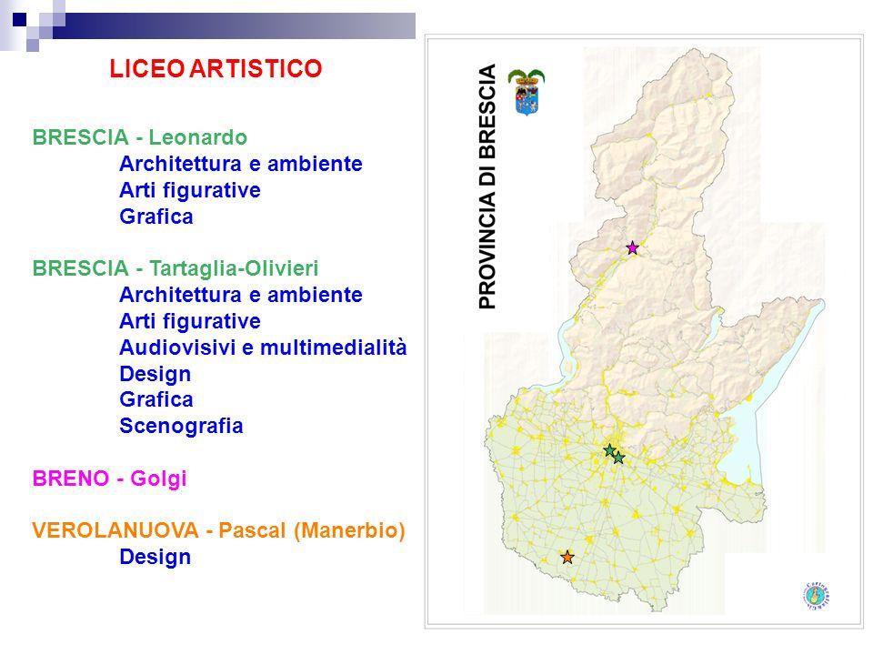 LICEO ARTISTICO BRESCIA - Leonardo Architettura e ambiente Arti figurative Grafica BRESCIA - Tartaglia-Olivieri Architettura e ambiente Arti figurativ