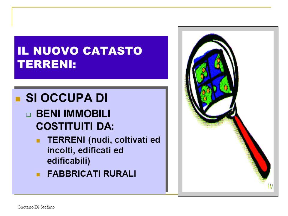 Gaetano Di Stefano IL CATASTO FABBRICATI SI OCCUPA DI BENI IMMOBILI AVENTI NATURA URBANA (ed anche extra-urbana) abitazioni, autorimesse, uffici, negozi, ecc.