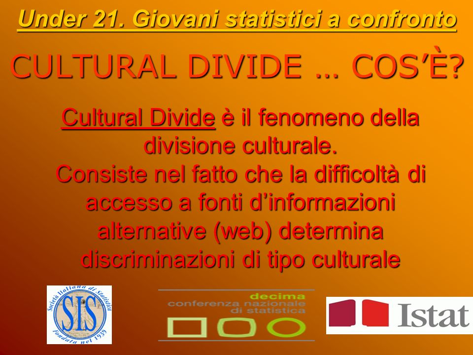 Cultural Divide è il fenomeno della divisione culturale.