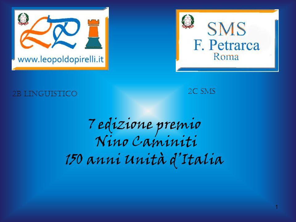 1 2B linguistico 2C sms 7 edizione premio Nino Caminiti 150 anni Unità dItalia