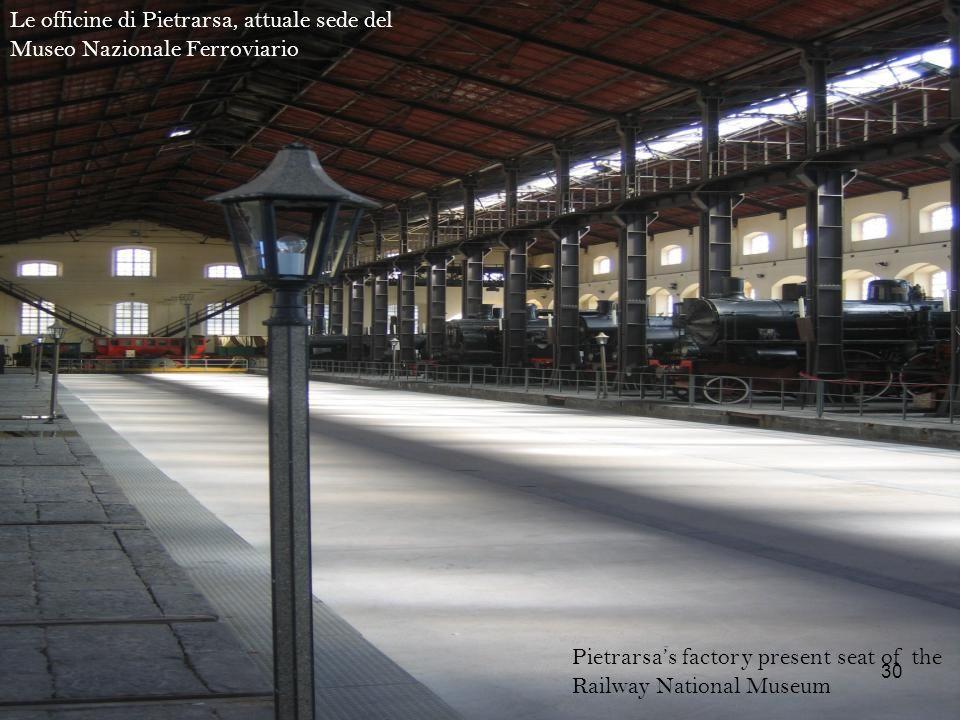 Pietrarsas factory present seat of the Railway National Museum Le officine di Pietrarsa, attuale sede del Museo Nazionale Ferroviario 30