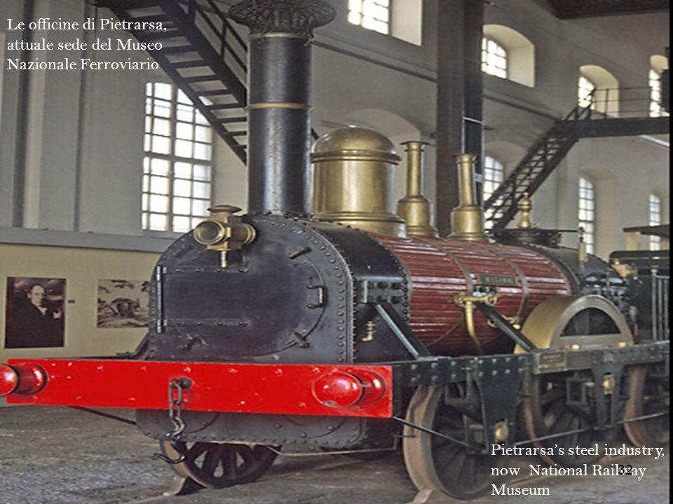 Pietrarsas steel industry, now National Railway Museum Le officine di Pietrarsa, attuale sede del Museo Nazionale Ferroviario 32