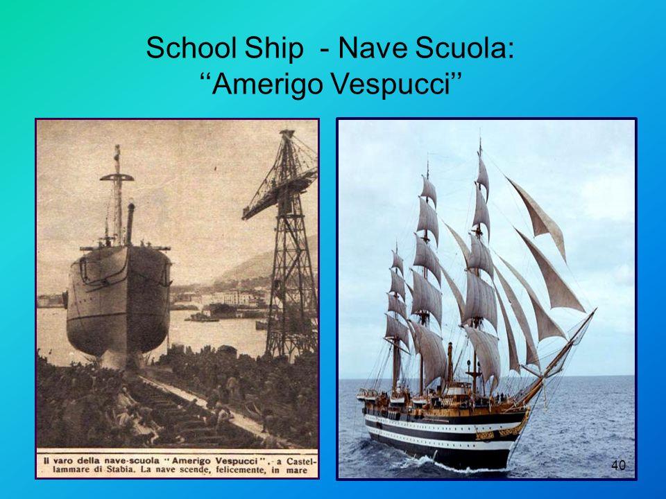 School Ship - Nave Scuola: Amerigo Vespucci 40