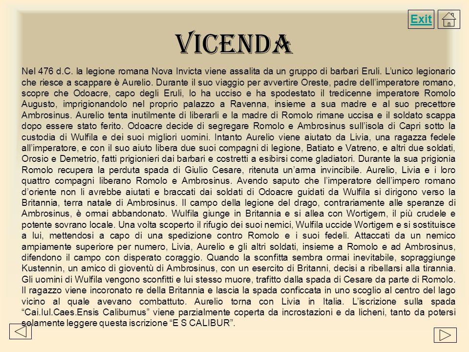 Vicenda Nel 476 d.C. la legione romana Nova Invicta viene assalita da un gruppo di barbari Eruli. Lunico legionario che riesce a scappare è Aurelio. D