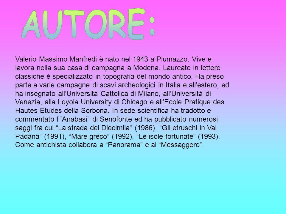 Valerio Massimo Manfredi è nato nel 1943 a Piumazzo.