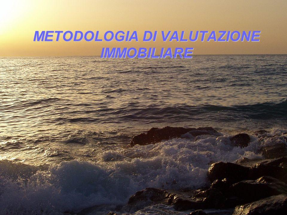 1 Gaetano Di Stefano METODOLOGIA DI VALUTAZIONE IMMOBILIARE