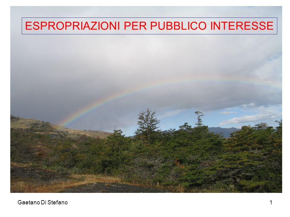 Gaetano Di Stefano1 ESPROPRIAZIONI PER PUBBLICO INTERESSE