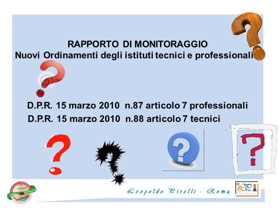 RAPPORTO DI MONITORAGGIO Nuovi Ordinamenti degli istituti tecnici e professionali D.P.R.