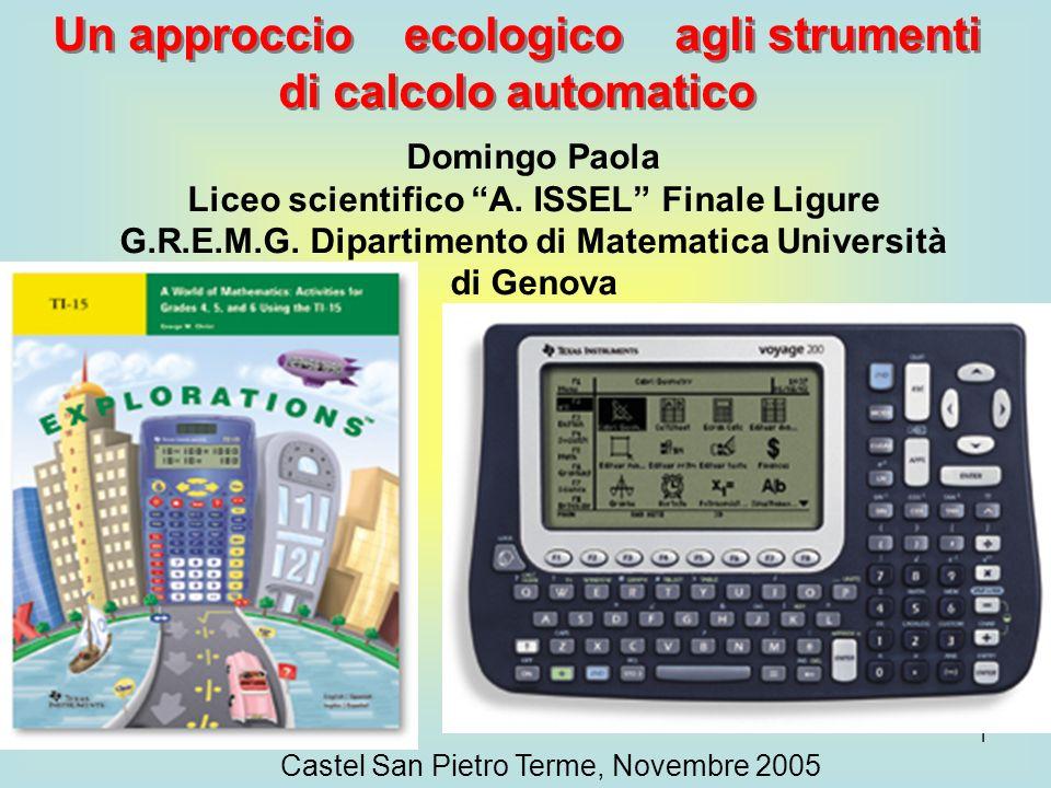 1 Un approccio agli strumenti di calcolo automatico Domingo Paola Liceo scientifico A.