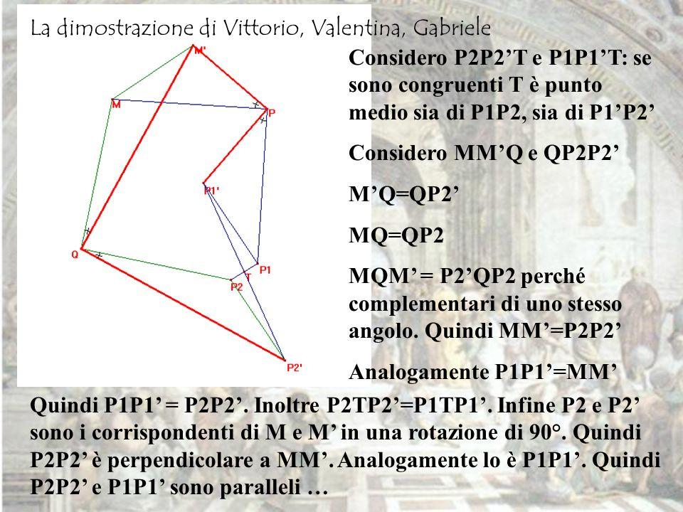 Considero P2P2T e P1P1T: se sono congruenti T è punto medio sia di P1P2, sia di P1P2 Considero MMQ e QP2P2 MQ=QP2 MQM = P2QP2 perché complementari di