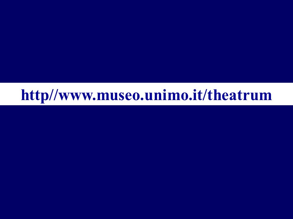 http//www.museo.unimo.it/theatrum
